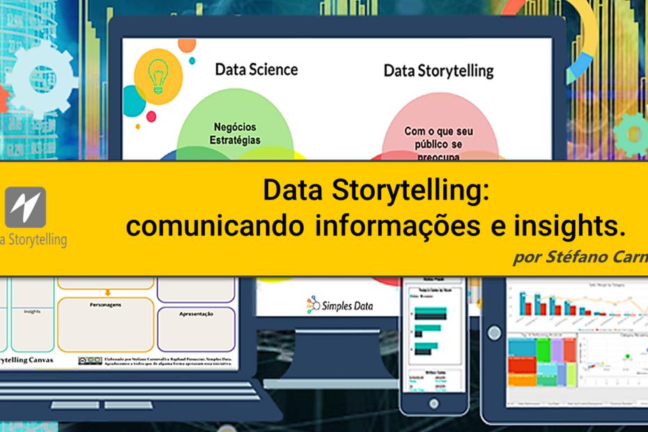 Data Storytelling comunicando informações e insights