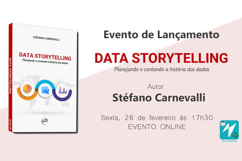 """Lançamento Livro """"Data Storytelling, planejando e contando a história dos dados"""""""